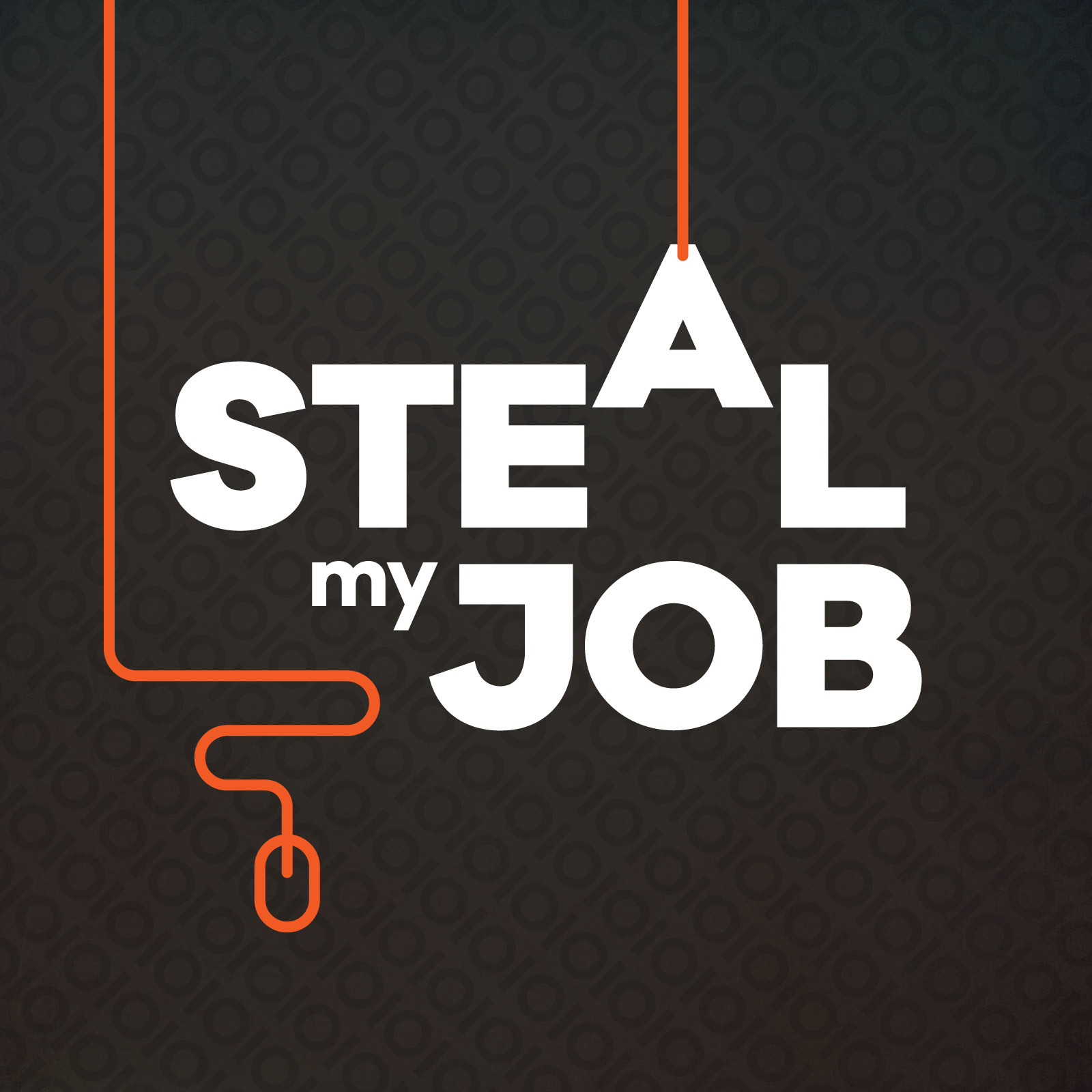 Steal my job